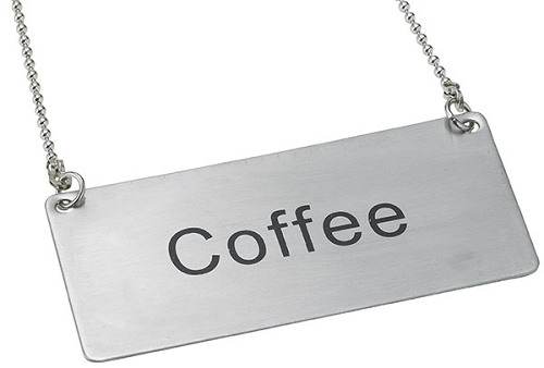 Coffee Beverage Chain Sign Stainless