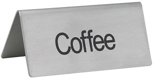 Coffee Beverage Sign Stainless