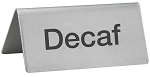 Decaf Beverage Sign Stainless